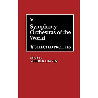 Symphony Orchestras of the World: Selected Profiles