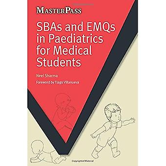 Sbas and Emqs in Paediatrics for Medical Students