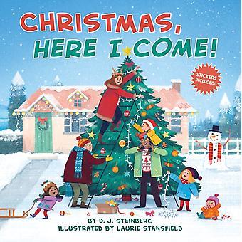 חג המולד הנה אני בא על ידי D J שטיינברג ואויר על ידי לורי סטנספילד