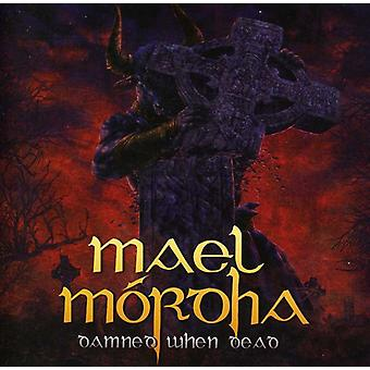 Mael Mordha - Damned when Dead [CD] USA import