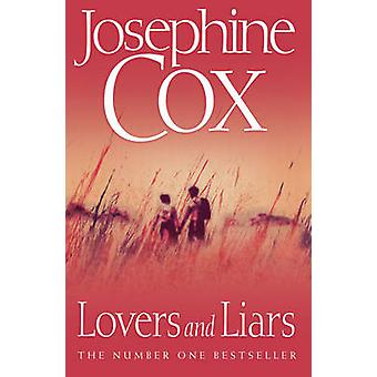 Lovers and Liars by Josephine Cox - 9780007302017 Book
