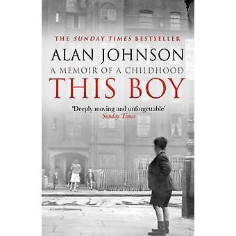 This Boy by Alan Johnson - 9780552167017 Book