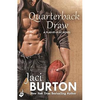 Rozgrywający losowania przez Jaci Burton - 9781472215574 książki
