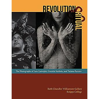 Revolutie en ritueel - de foto's van Sara Castrejon - Graciela