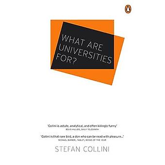 What are Universities For? by Stefan Collini - 9781846144820 Book