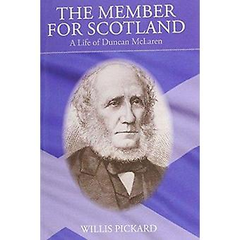 The Member for Scotland - Life of Duncan McLaren by Willis Pickard - 9