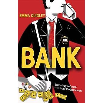 Bank by Emma Quigley - 9781910411971 Book