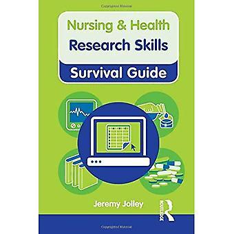 Forskning ferdigheter (sykepleie og helse Survival Guide)