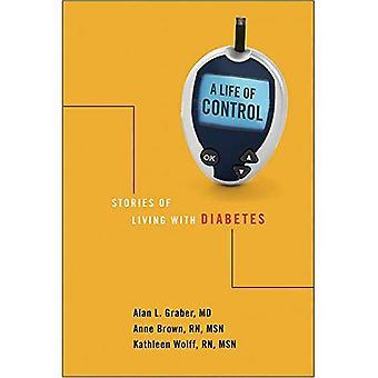 Une vie de contrôle: histoires de vivre avec le diabète