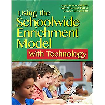 Using the Schoolwide Enrichment Model with Technology