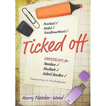 Ticked Off: Checklists for teachers, students, school leaders