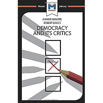 Democracy and its Critics (The Macat Library)