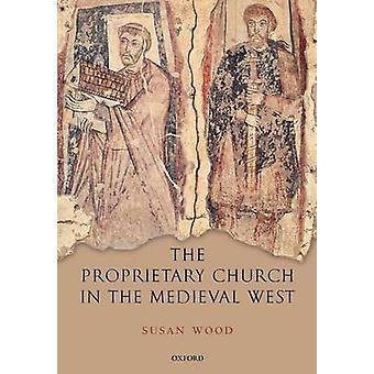 الكنيسة الملكية في الغرب في القرون الوسطى بالخشب & سوزان