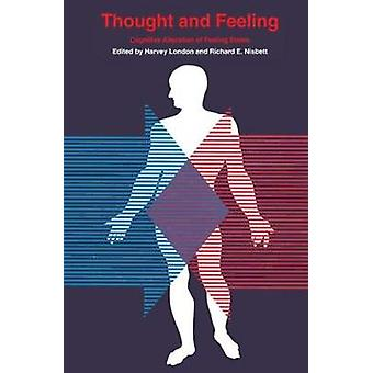 Thought and Feeling by Richard E. Nisbett
