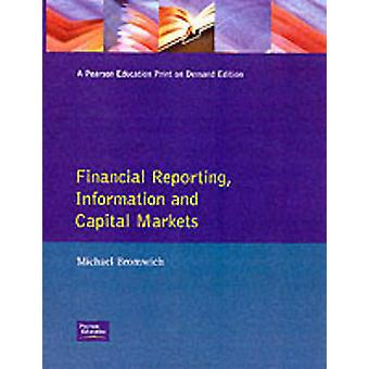 Financial Reporting Information and Capital Markets by Bromwich & Michael