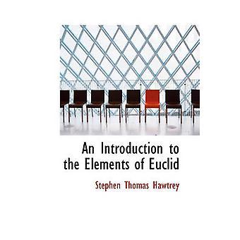 Uma introdução aos elementos de Euclides pelo Hawtrey & Stephen Thomas