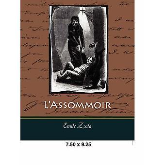 LAssommoir von Zola & Emile