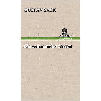 Ein Verbummelter studerende ved Sack & Gustav