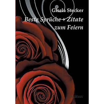 Beste Spruche Zitate Zum Feiern av Stecker & Gisela