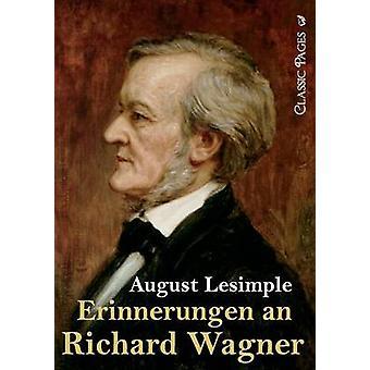 Erinnerungen un Richard Wagner par ilyasse & août