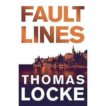 Fault Lines by Thomas Locke - 9780800724375 Book