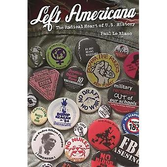 Left Americana by Paul Le Blanc - 9781608466825 Book