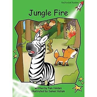 Red Rocket Readers - Early Level 4 Fiction Set C - Jungle Fire by Pam H