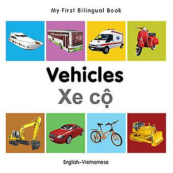 My First Bilingual Book - Vehicles by Milet - 9781840599374 Book