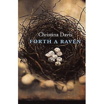 Forth a Raven by Christina Davis - 9781882295579 Book