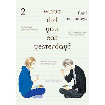 What Did You Eat Yesterday? - Volume 2 by Fumi Yoshinaga - 97819391303
