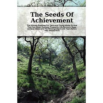 The Seeds Of Achievement by Nicholson & Scott