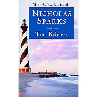 True Believer by Nicholas Sparks - 9780446618151 Book