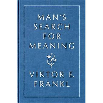 Man's Search for Meaning - Gift Edition by Viktor E Frankl - Harold S