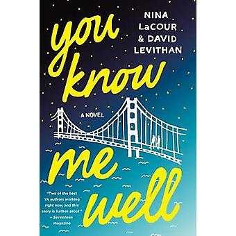 You Know Me Well by David Levithan - 9781250098658 Book