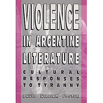 Violenza in letteratura Argentina: risposte culturale alla tirannia