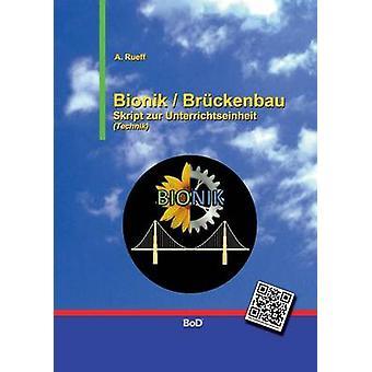 Bionik  Brckenbau by Rueff & A.