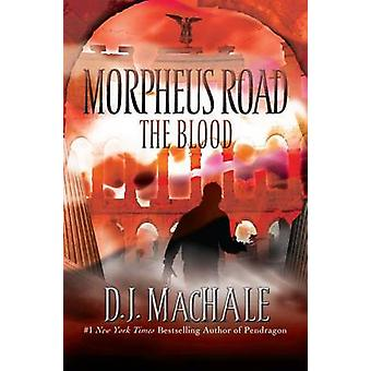 The Blood by D J MacHale - 9781416965183 Book