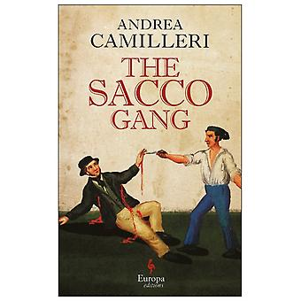The Sacco Gang by Andrea Camilleri