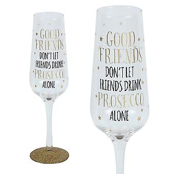 Signography Sparkling Flute Glass Good Friends & Prosecco