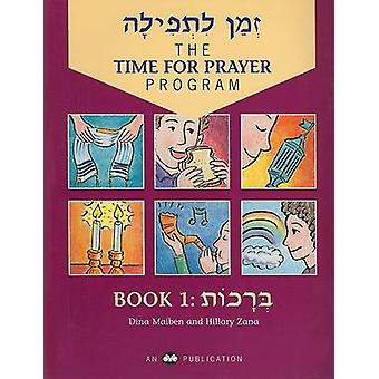 The Time for Prayer Program - Book 1 - An Eight-Week Reading Review Bo