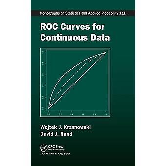 ROC Curves for Continuous Data by Krzanowski & Wojtek J.