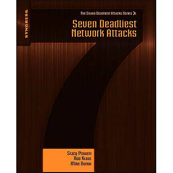 Seven Deadliest Network Attacks by Prowell & Stacy
