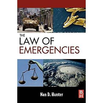 The Law of Emergencies Public Health and Disaster Management by Hunter & Nan