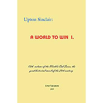 A World to Win I by Sinclair & Upton