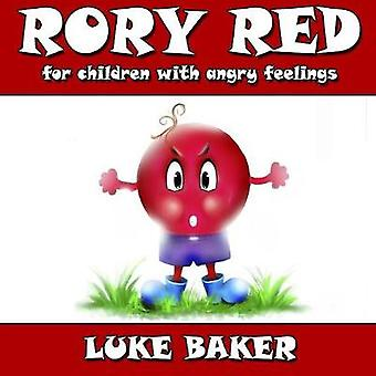 Rory Red for children with angry feelings by Baker & Luke