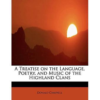 En avhandling på språk poesi og musikk av Highland klanene av Campbell & Donald