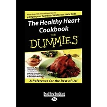 The Healthy Heart Cookbook for Dummies Large Print 16pt by M. Rippe & James