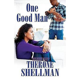 One Good Man by Shellman & Therone