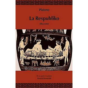 La Respubliko Traduko al Esperanto by Platono