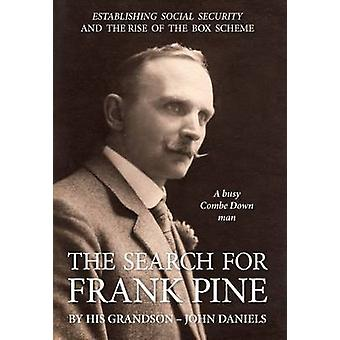 The Search For Frank Pine by Daniels & John